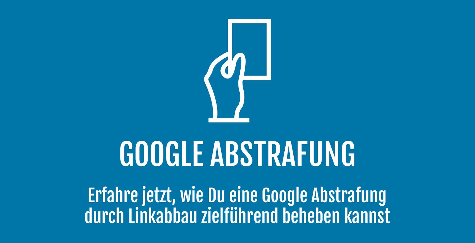 Google Abstrafung - Linkabbau - Header