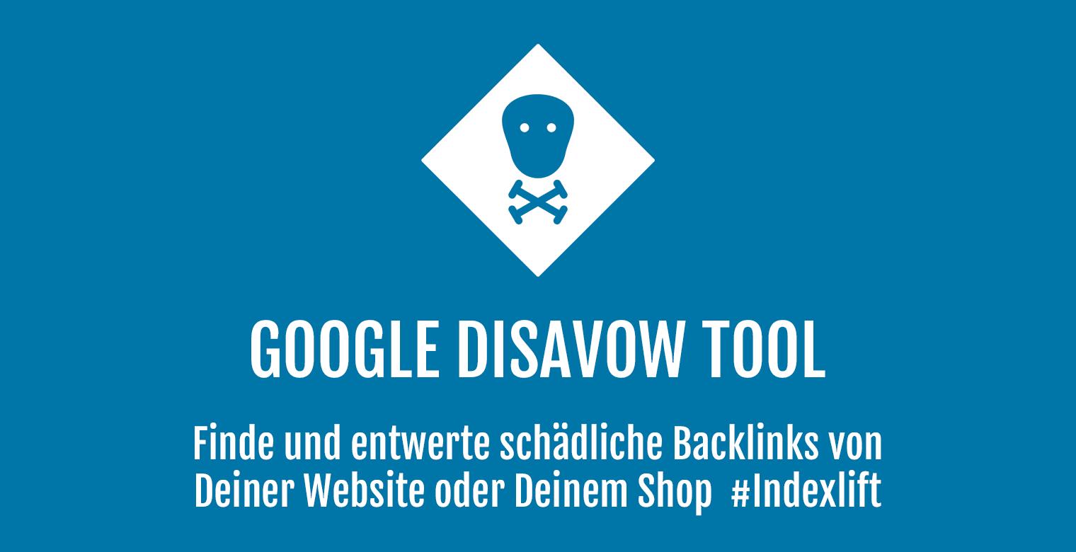 Google Disavow Tool - Header