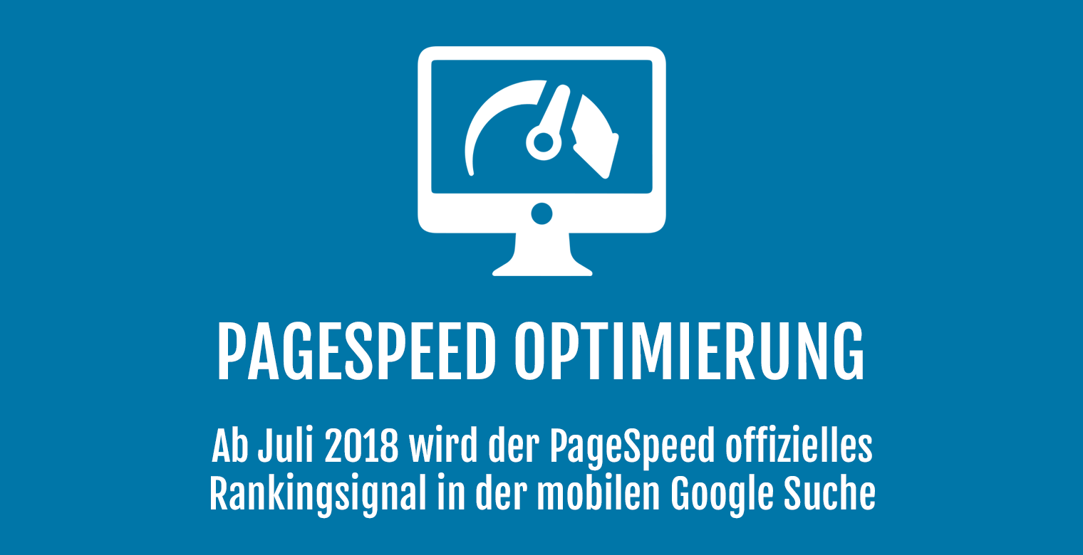 PageSpeed Optimierung - Mobiles Rankingsignal ab Juli 2018 - Header