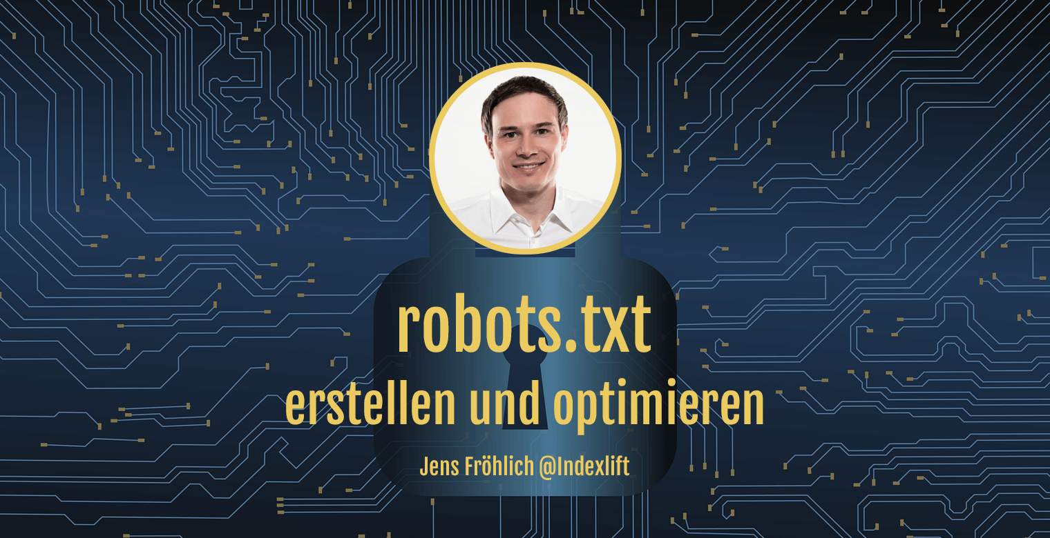 Titelbild: robots.txt erstellen und optimieren