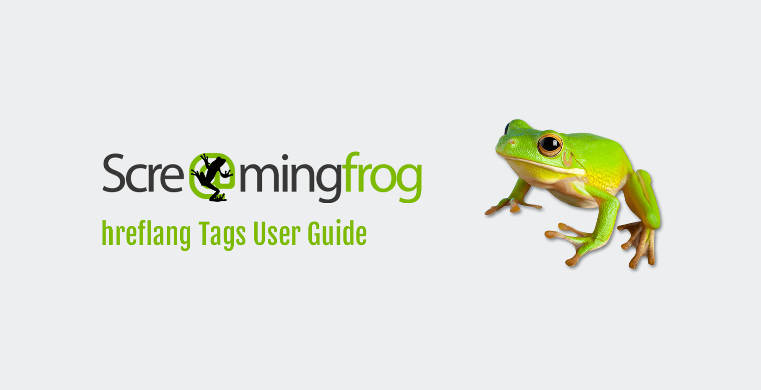 hreflang Tags mit Screaming Frog untersuchen