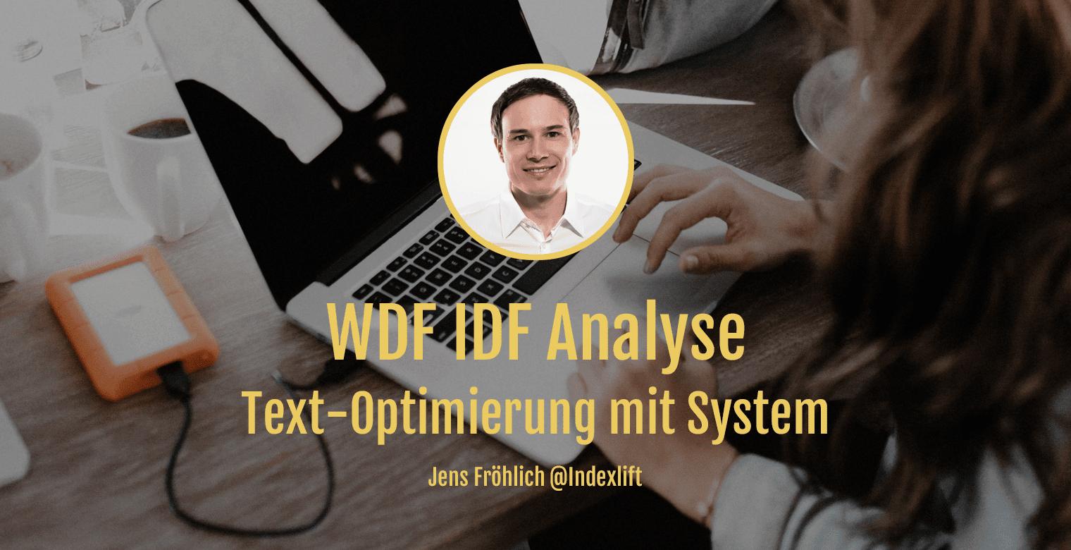 WDF IDF Analyse - Bessere Texte schreiben